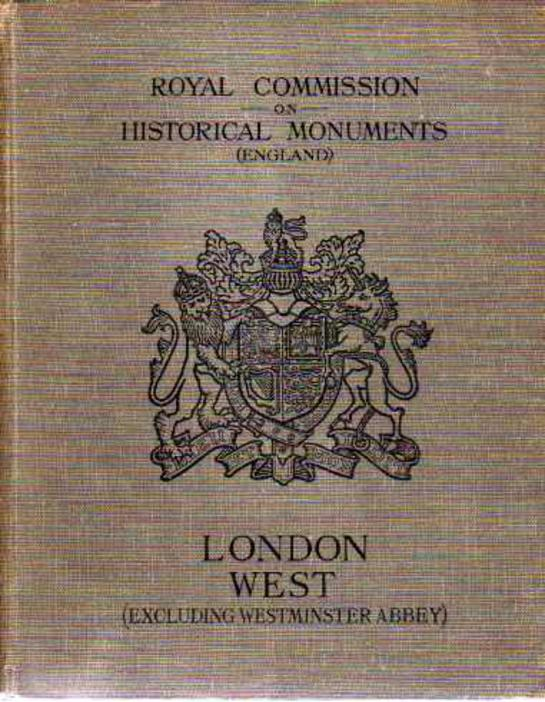 Image for Royal Commission on Historical Monuments (England) An Inventory  of the Historical Monuments in London Vol, II West London (excluding Westminster Abbey)
