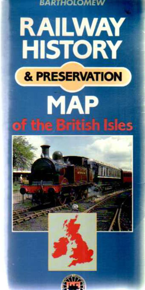 Image for Railway History and Preservation Map of the British Isles