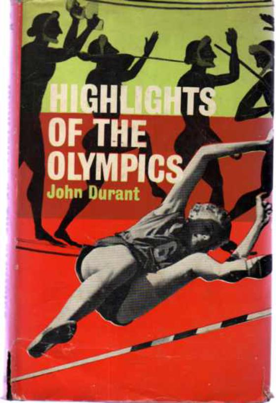 Image for Highlights of the Olympics From Ancient Times to the Present