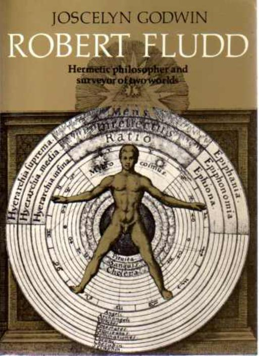 Image for Robert Fludd - Hermetic Philosopher and Surveyor of Two  Worlds