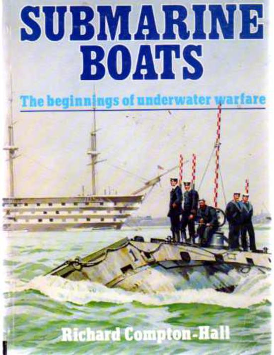 Image for Submarine Boats : The Beginnings of Underwater Warfare