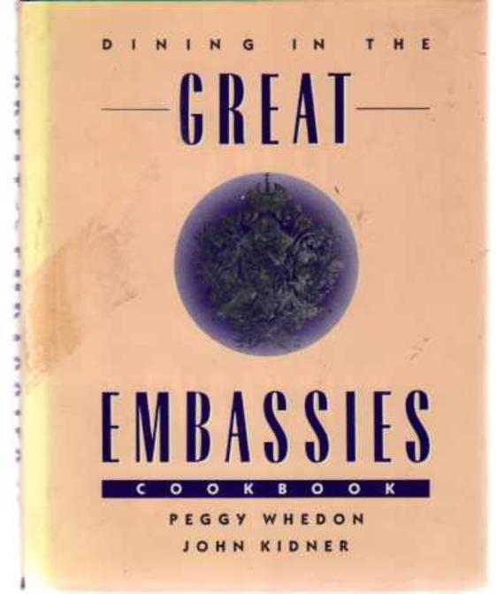 Image for Dining in the Great Embassies Cookbook (SIGNED COPY)