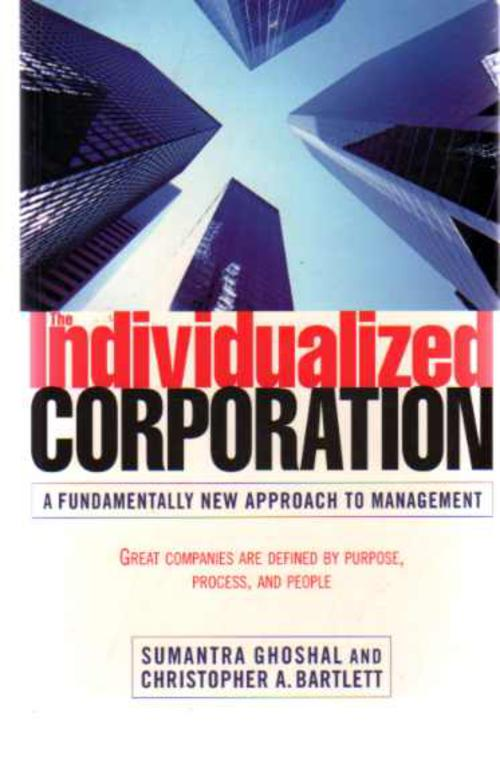 Image for The Individualized Corporation : A Fundamentally New Approach to Management: Great Companies Are Defined by Purpose, Process, and People
