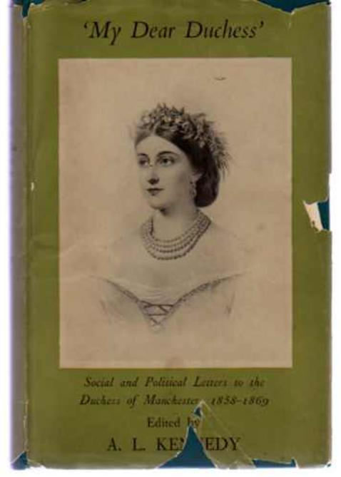 Image for My Dear Duchess - Social and Political Letters to the Duchess of Manchester 1858-1869