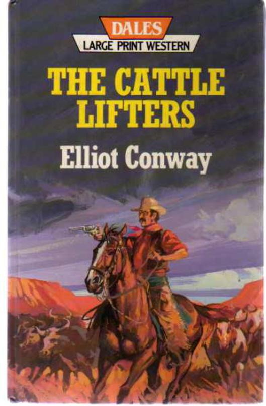 Image for The Cattle Lifters - Large Print Edition