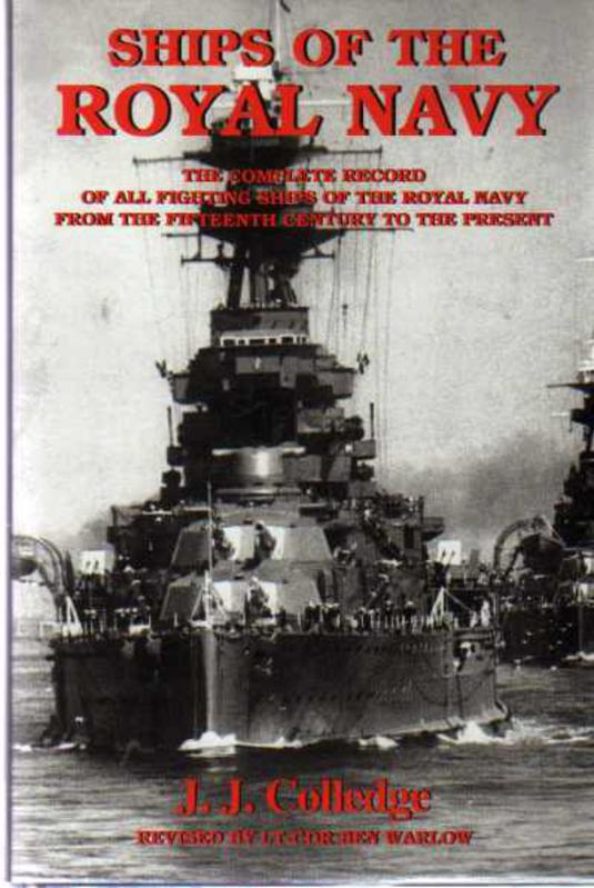 Image for Ships of the Royal Navy : The Complete Record of All Fighting Ships of the Royal Navy from the 15th Century to the Present