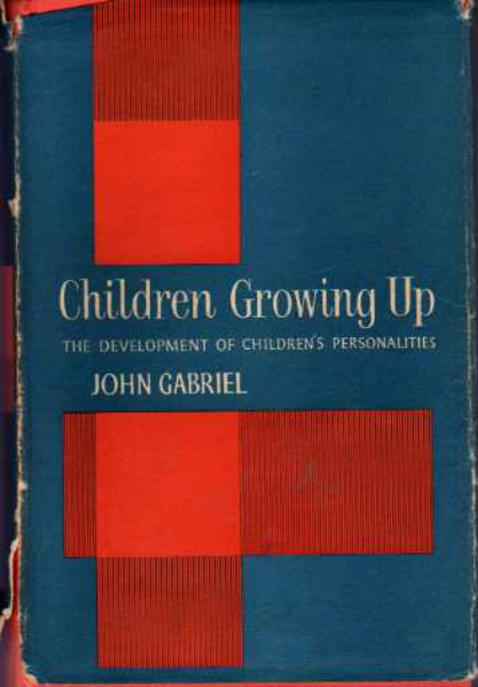 Image for Children Growing Up : The Development of Children's Personalities
