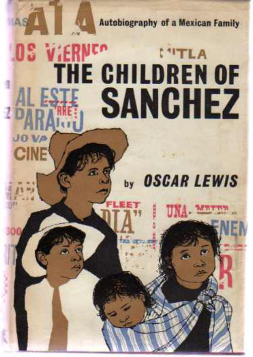 Image for The Children of Sanchez - The Autobiography of a Mexican Family
