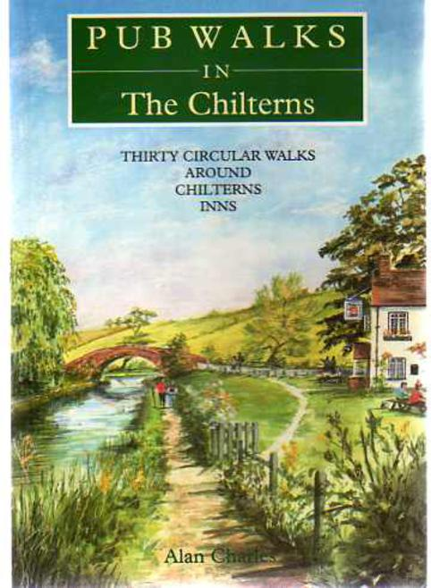 Image for Pub Walks in the Chilterns : Thirty Circular Walks Around Chiltern Inns