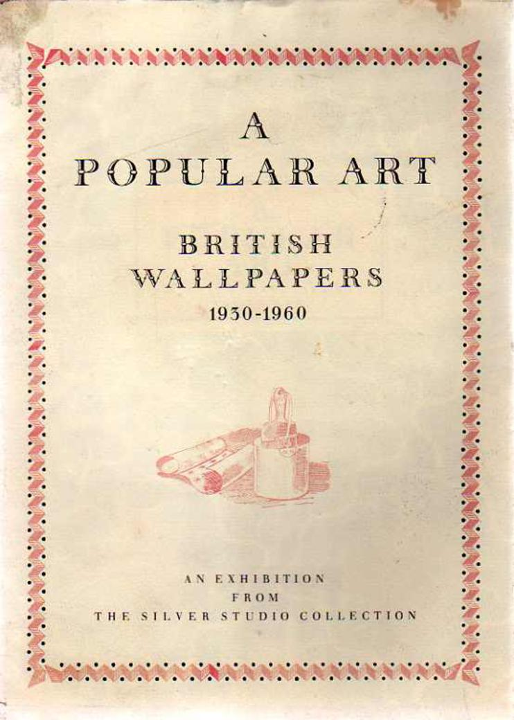 Image for A Popular Art : British Wallpapers - 1930-1960