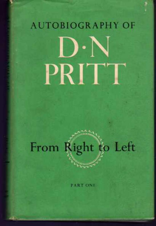 Image for Autobiography of D. N. Pritt : Part One From Right to Left