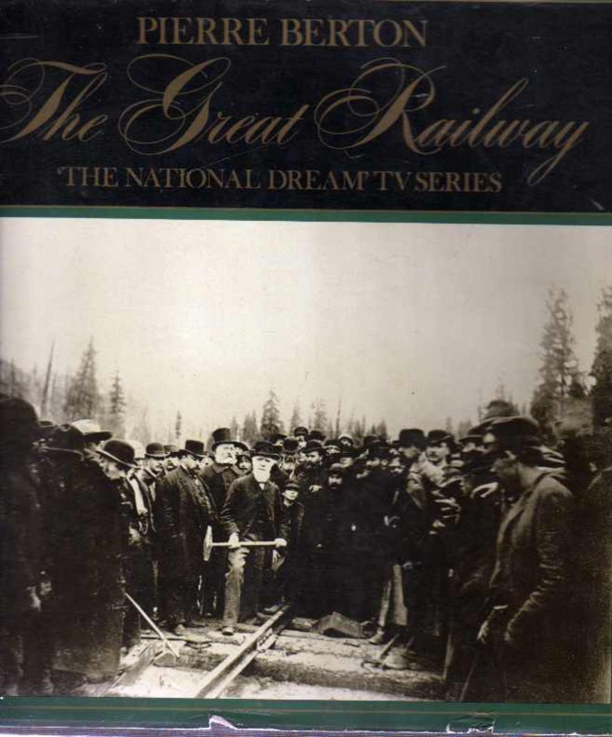 Image for The National Dream : The Great Railway, 1871-1881