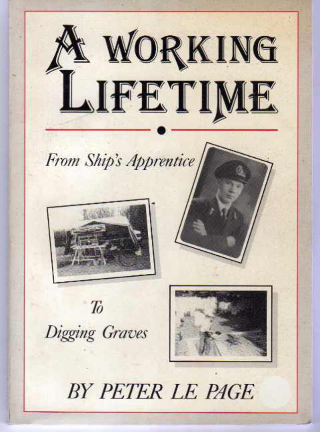 Image for A Working Lifetime : From Ship's Apprentice to Digging Graves