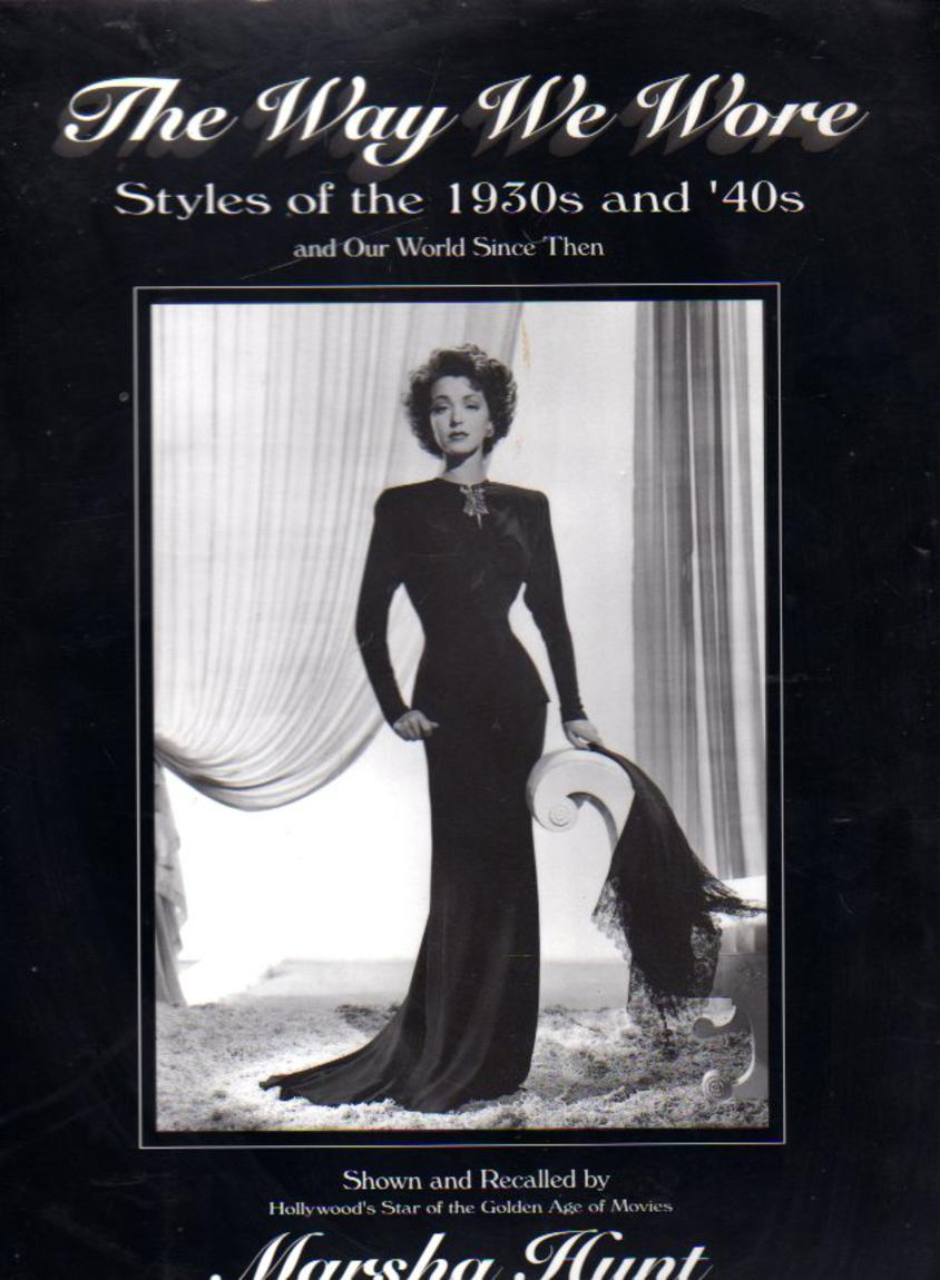 Image for The Way We Wore : Styles of the 1930s and '40s