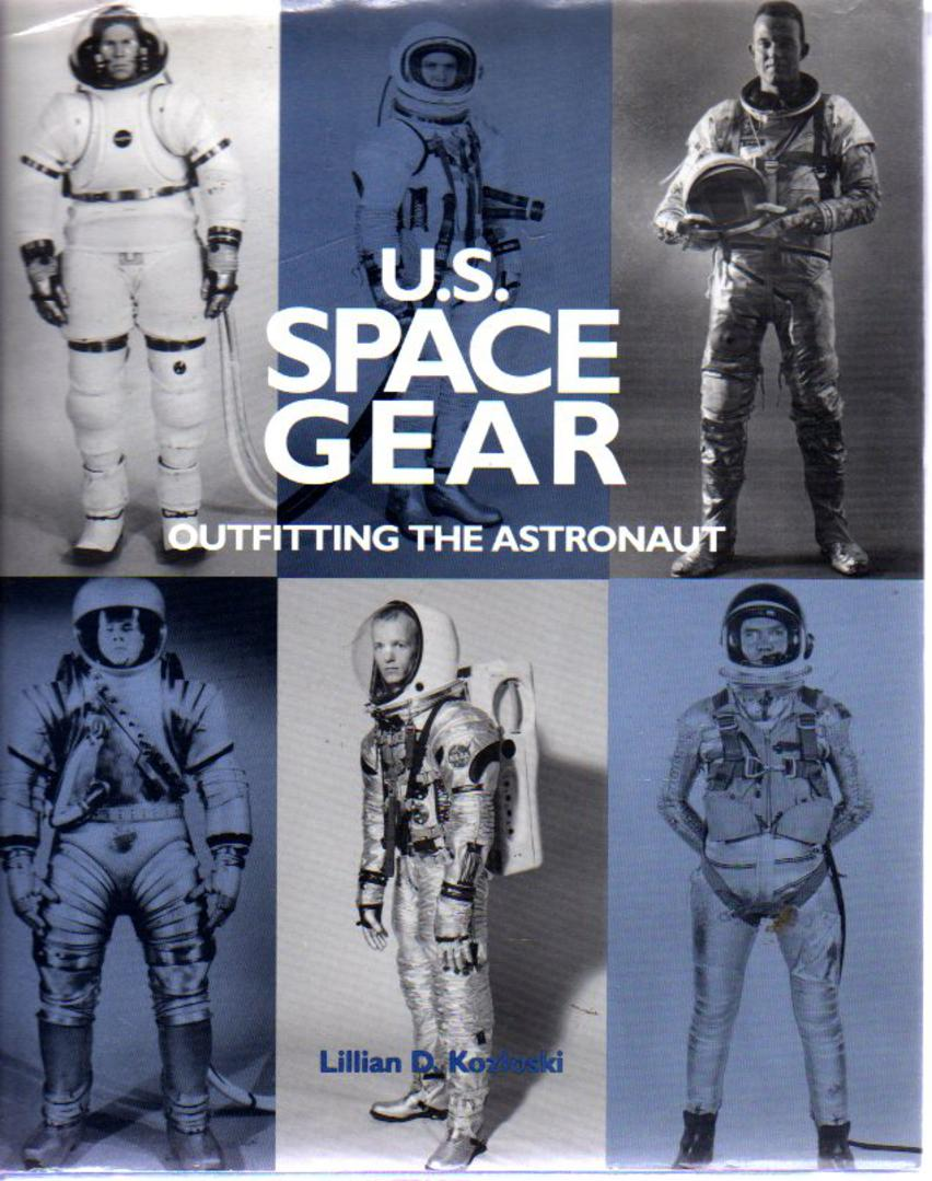 Image for US Space Gear : Outfitting the Astronaut