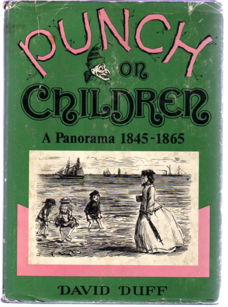 Image for Punch on Children : A Panorama 1845-1865