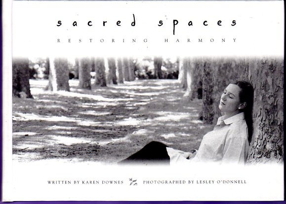 Image for Sacred Spaces : A Guide to Creating Sacred Areas in Your Life