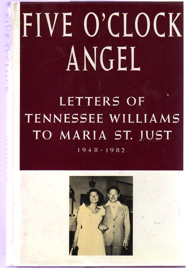 Image for Five O'Clock Angel : Letters of Tennessee Williams to Maria St. Just, 1948-1982