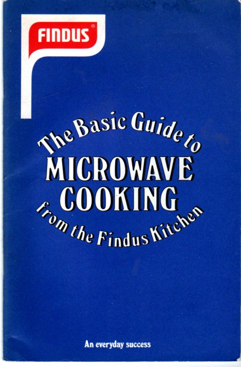 Image for The Basic Guide to Microwave Cooking from the Findus Kitchen