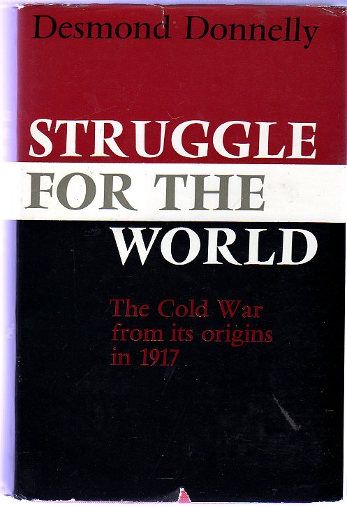 Image for Struggle for the World : The Cold War from its Origins in 1917 (SIGNED COPY)