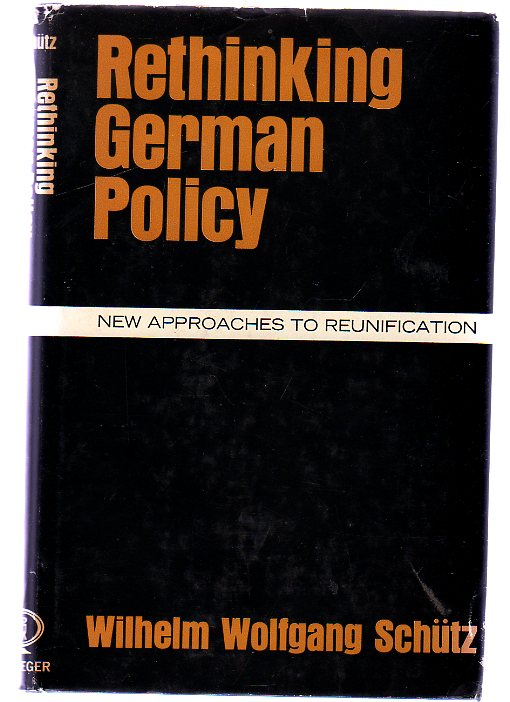 Image for Rethinking German Policy : New Approaches to Reunification
