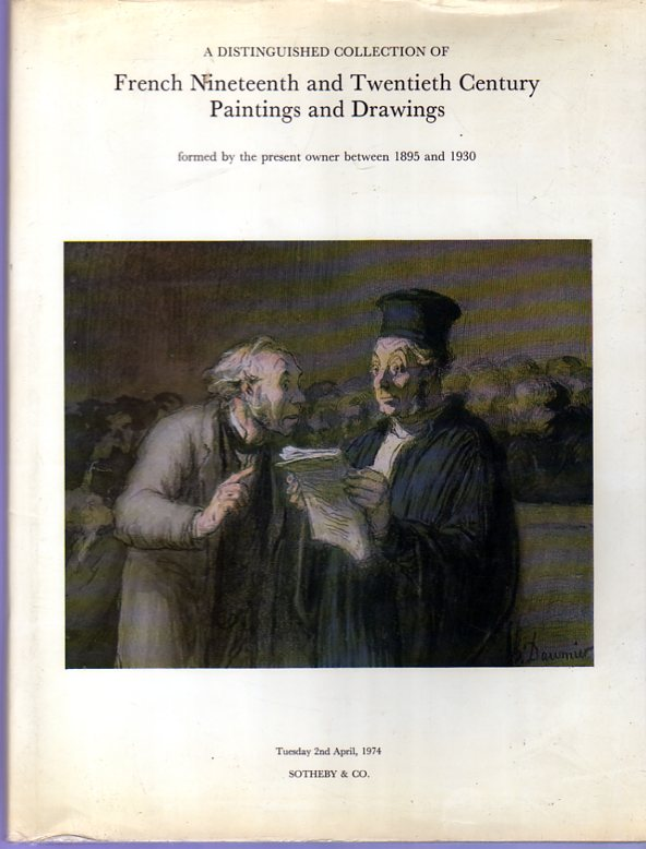 Image for Catalogue of A Distinguished Collection of French Nineteenth and Twentieth Century Paintings and Drawings .