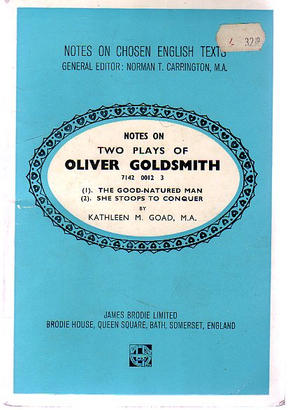 Image for Notes on Two Plays of Oliver Goldsmith - The Good-Natured Man & She Stoops to Conquer