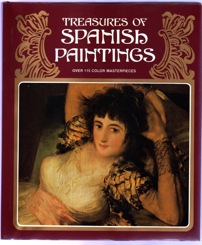 Image for Treasures of Spanish Paintings : Over 115 Color Masterpieces