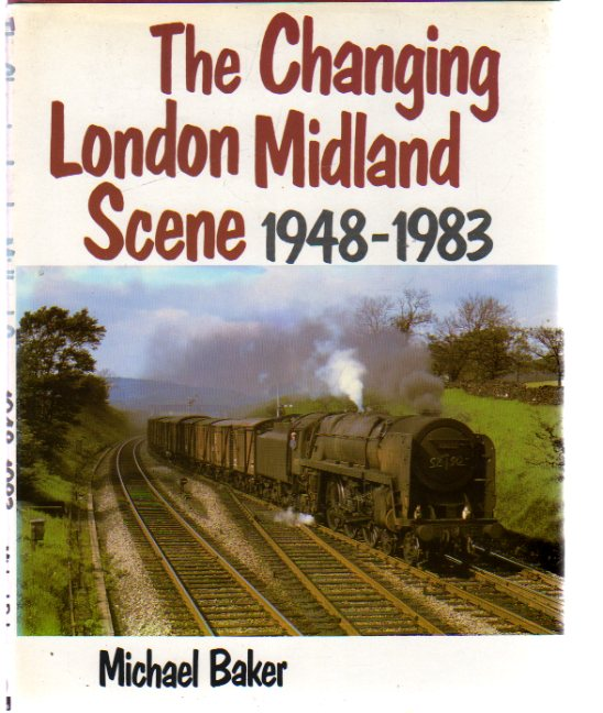 Image for The Changing London Midland Scene 1948-1983