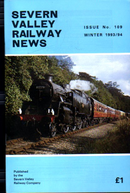 Image for Severn Valley Railway News Issue No 109 Winter 1993/94