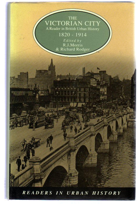Image for The Victorian City : A Reader in British Urban History 1820-1914