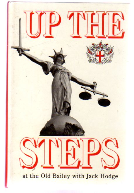 Image for Up the Steps : At the Old Bailey