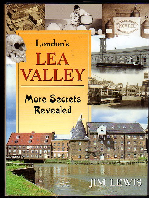 Image for London's Lea Valley : More Secrets Revealed