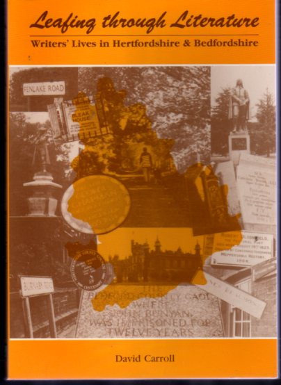 Image for Leafing Through Literature : Writers' Lives in Hertfordshire and Bedfordshire