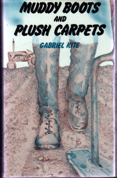 Image for Muddy Boots and Plush Carpets