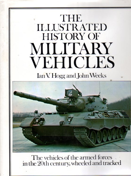 Image for The Illustrated History of Military Vehicles
