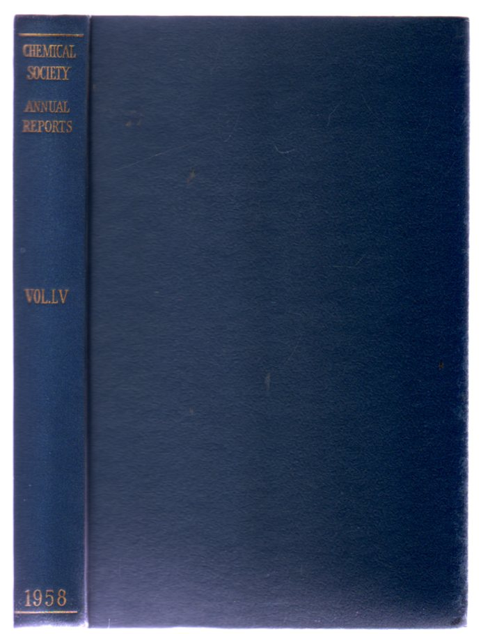 Image for The Chemical Society Annual Reports On the Progress of Chemistry for 1958 Vol LV
