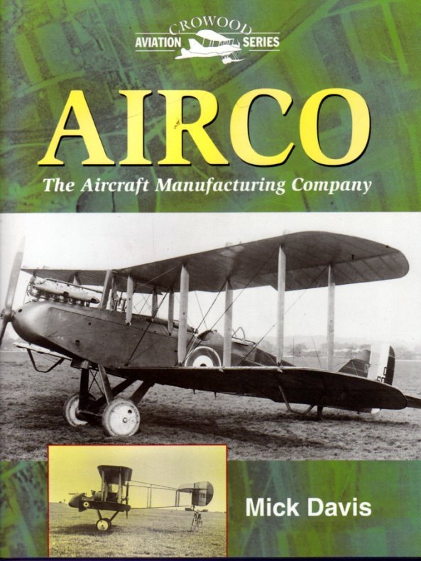 Image for Airco : The Aircraft Manufacturing Company