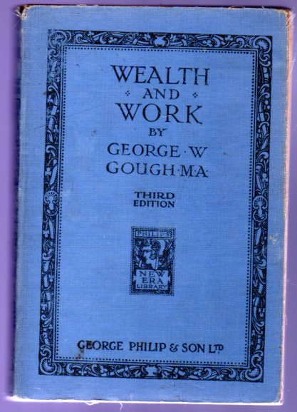 Image for Wealth and Work - an Introduction to Economics