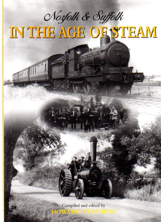 Image for Norfolk and Suffolk in the Age of Steam