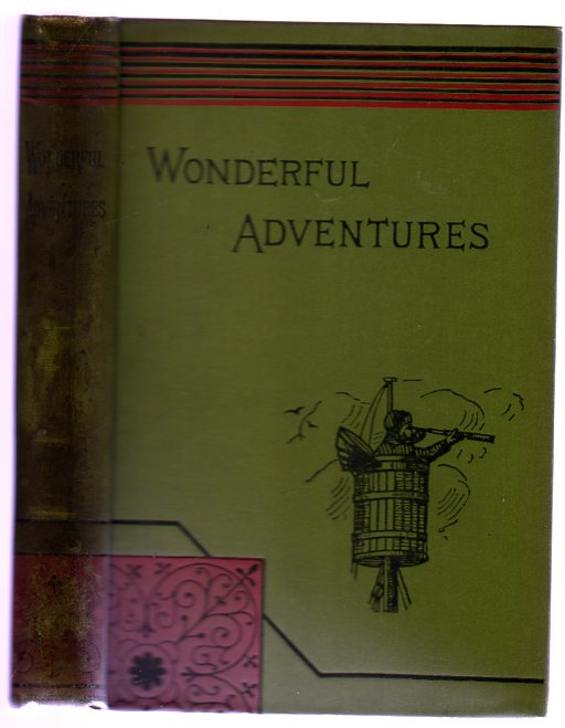 Image for Wonderful Adventures : A Series Of Narratives of Personal Experiences Among the Native Tribes of America