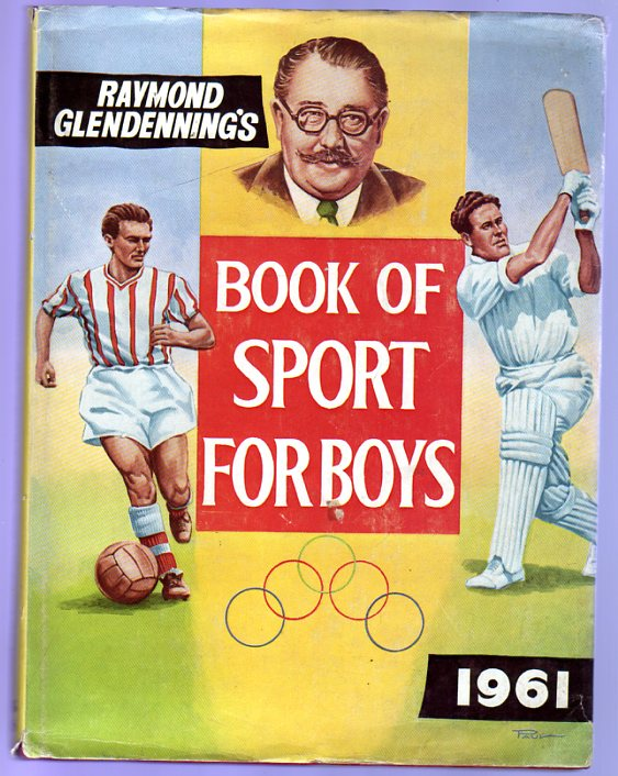 Image for Raymond Glendenning's Book of Sport for Boys : 1961