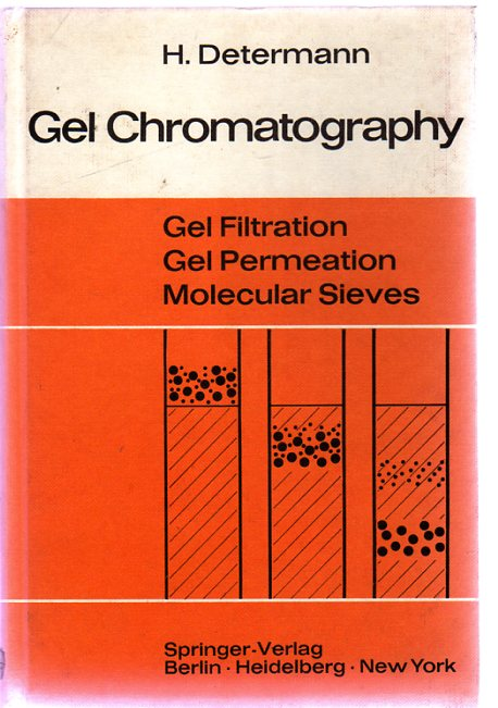 Image for Gel Chromatography : Gel Filtration; Gel Permeation; Molecular Sieves