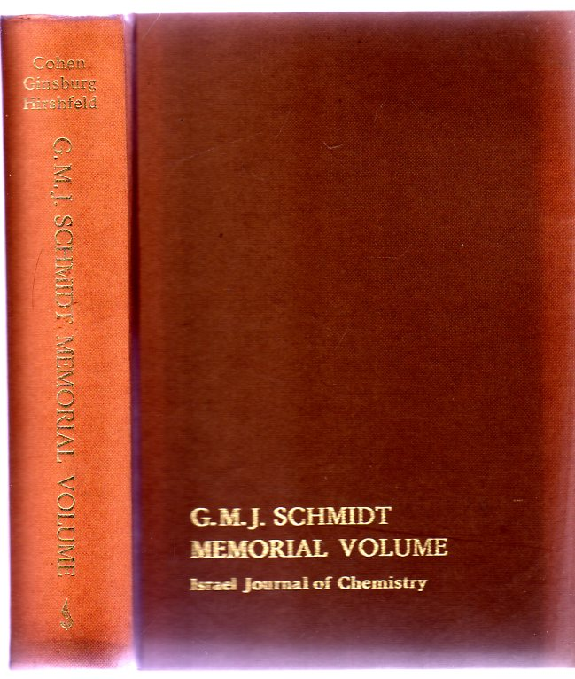 Image for Gerhard M.J. Schmidt Memorial Volume Reprinted from Volume 10, Number 2, (1972) Israel Journal of Chemistry