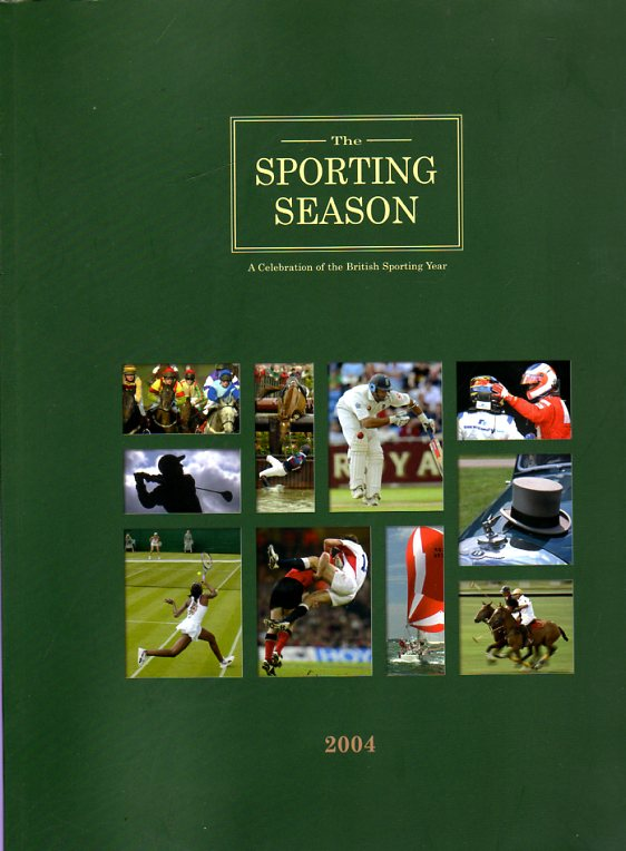 Image for The Sporting Season: A Celebration of the British Sporting Year  - 2004