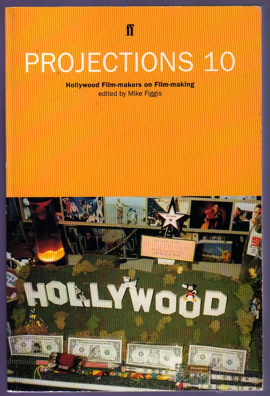Image for Projections 10 : Hollywood Film-Makers on Film-Making