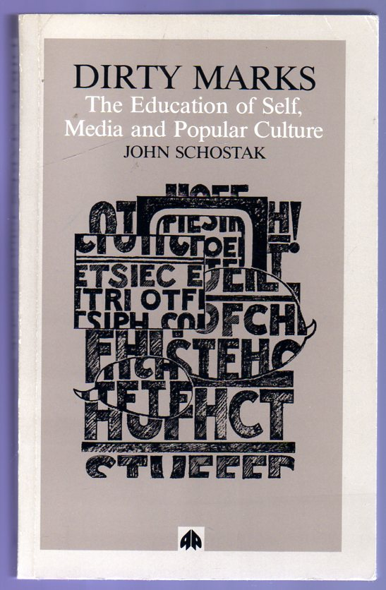 Image for Dirty Marks: The Education of Self, Media, and Popular Culture