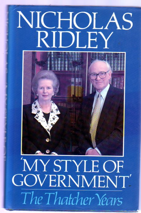 Image for My Style of Government : The Thatcher Years