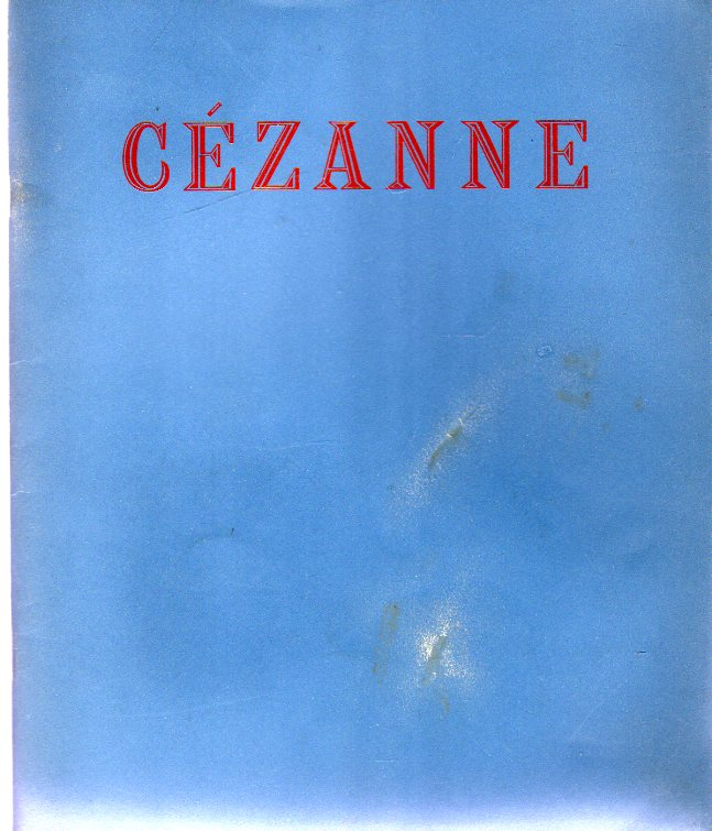 Image for An Exhibition of Paintings By Cezanne Organized with the Edinburgh Festival Society