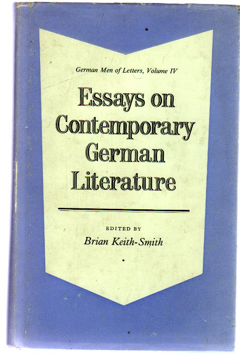 Image for Essays on Contemporary German Literature : German Men of Letters - Volume IV)